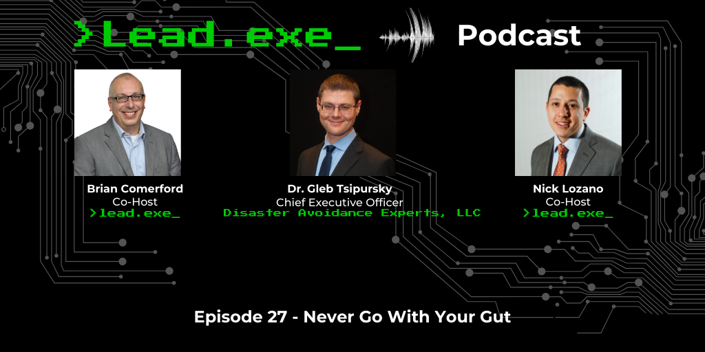 Episode 27: Never Go With Your Dr. Gleb Tsipursky