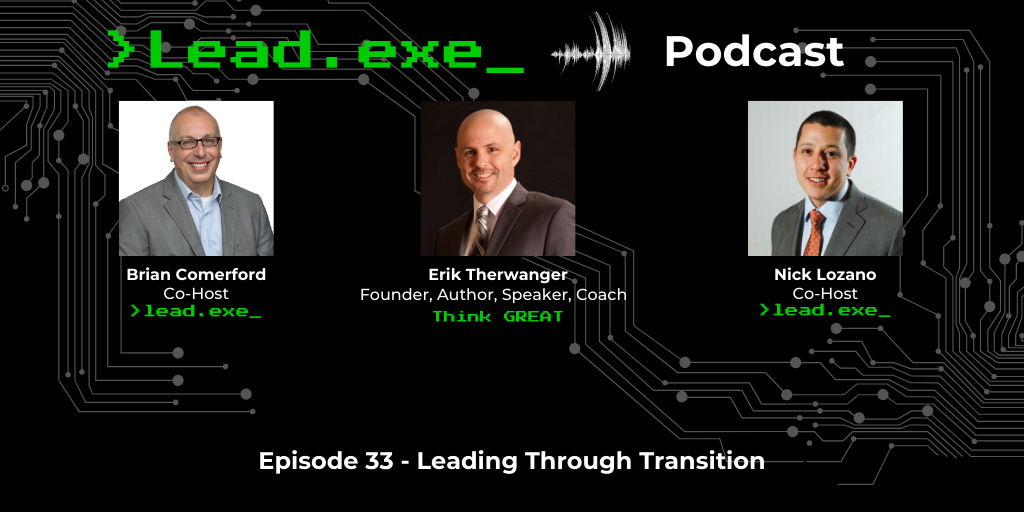 Episode 33: Leading Through Transition with Erik Therwanger