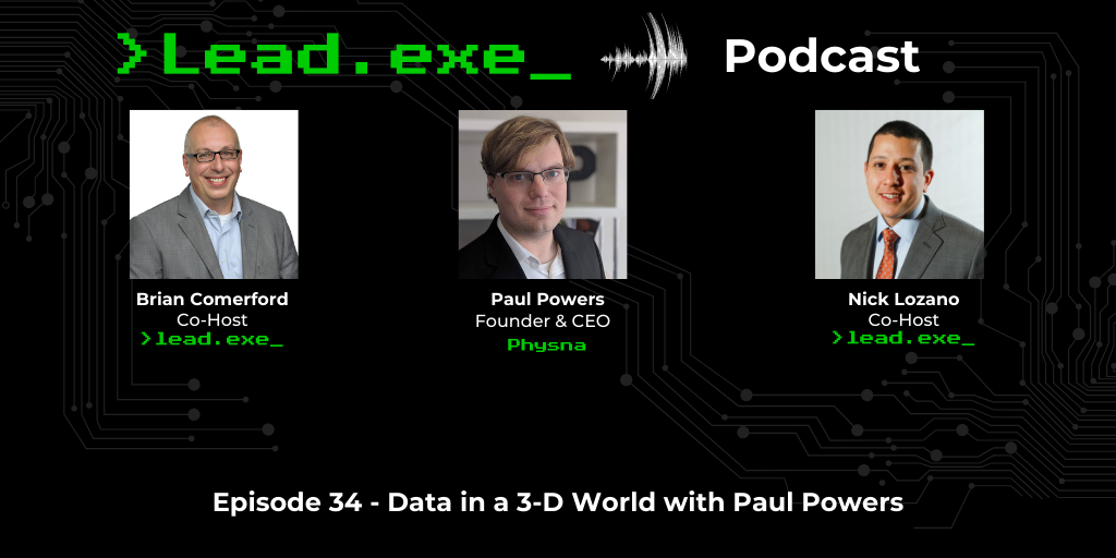 Episode: 34 Data in a 3-D World with Paul Powers