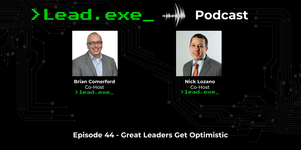 Episode 44: Great Leaders Get Optimistic