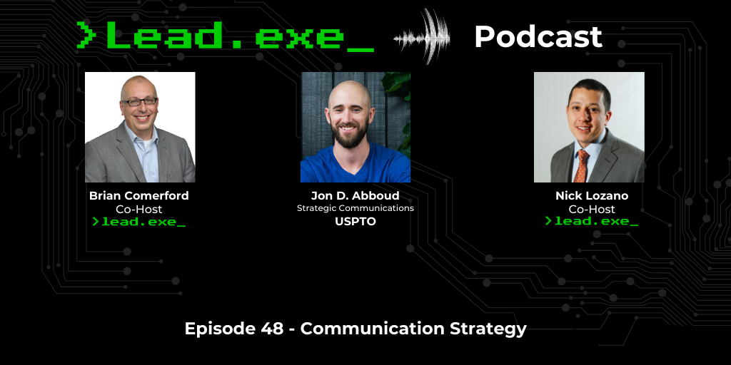 Episode 48: Communication Strategy with Jon D. Abboud